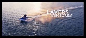 LAVERS WIERCZOREM TELEDYSK | LAVERS GRUPA MUZYCZNA